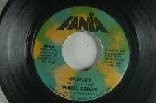 WILLIE COLON w/ HECTOR LAVOE Ghana'e/ No Cambiare LATIN 45 Fania 536