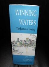 Winning Waters: Homes of Rowing,Aylwin Sampson