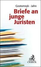 Briefe an junge Juristen Tobias Gostomzyk (u. a.) Buch Deutsch 2015