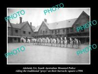 OLD 8x6 HISTORIC PHOTO OF ADELAIDE THE SOUTH AUSTRALIA MOUNTED POLICE 1906