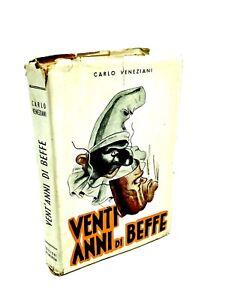 Carlo Veneziani - VENTI ANNI DI BEFFE. Questo era il fascismo