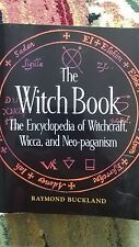 The Witch Book : The Encyclopedia of Witchcraft, Wicca, and Neo-Paganism by R...