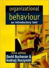 Organizational Behaviour : An Introductory Text-Prof David Buchanan,Zynski