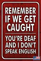 "GET CAUGHT! METAL SIGN USA MADE! 8""X12"" FUNNY MAN CAVE BAR PUB DRINKING HUMOR"