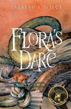 Flora's Dare : How a Girl of Spirit Gambles All to Expand Her Vocabulary,...