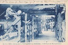 FONTAINE DU BERGER camp 417 intérieur de baraquement écrite 1928