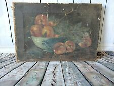 OLD Vintage Primitive Still Life of Fruit in Bowl painting on canvas