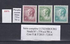 3  timbres du LUXEMBOURG Neufs de1971 Série complète  phosphorescent bon état