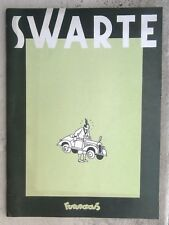 Swarte 30X40 1984 2ème ed TTBE Futuropolis
