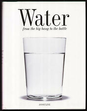 WATER from the Big Bang to the Bottle Michel Dovaz HB 2000