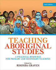 Teaching Aboriginal Studies A Practical Resource for Teaching by Rhonda Craven