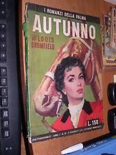 LOUIS BROMFIELD-AUTUNNO -ROMANZI DELLA PALMA  # 13 - 2 / 12 / 1951 -SM55