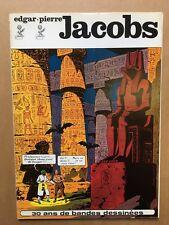 JACOBS - 30 ans de bandes dessinées - 1973 - Alain Littaye - TBE