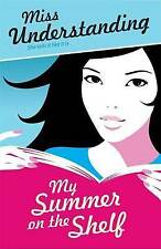 Miss Understanding: My Summer on the Shelf, New, Lara Fox Book