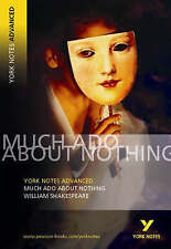 Much Ado About Nothing: York Notes Advanced by William Shakespeare...