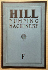 "HILL Pumping Machinery ""F"" Catalog 1918 Beautiful! PLUS Letter RARITY!"