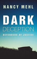 Mehl Nancy-Dark Deception  BOOK NEW