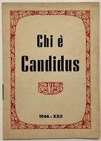 """RSI """"CHI E' CANDIDUS"""" libro Repubblica Sociale Italiana 1944 XXII°"""