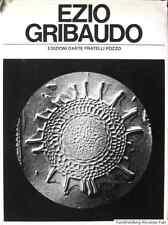 EZIO GRIBAUDO - Il peso del concreto. Handsigniert! Handsigned copy! Torino 1968