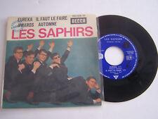 EP 45 T VINYLE , LES SAPHIRS , EUREKA . VG + / VG . RARE .