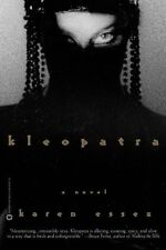 Kleopatra by Karen Essex