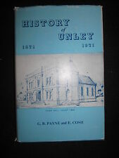 History of Unley 1871-1971 by G B Payne E Cosh