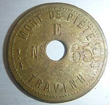 1800's - MONT de PIETE - PAWN TOKEN - French Indo COIN - TRA VINH VIETNAM, 1960