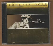 DON WILLIAMS cd Forever Gold 2007 St Clair Canda Import NEW Sealed 777966525228
