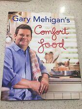 Comfort Food by Gary Mehigan (Hardback, 2010)