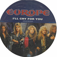 EUROPE - I'll Cry For You (Limited Picture Disc) - Epic