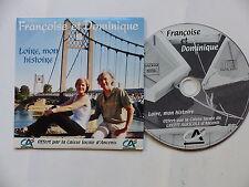 CD  single FRANCOISE ET DOMINIQUE Loire mon histoire pvb 031115 autoproduit
