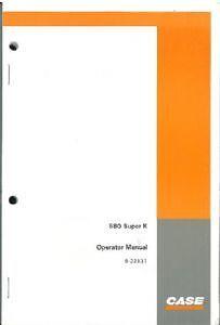 Case 580 Super K & Prestige Digger Excavator Backhoe Loader Operators Manual