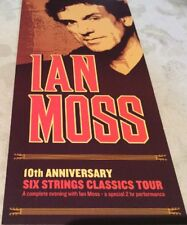 Promotional Flyer Only Ian Moss 10th Anniversary Six Strings Classics Tour 201?