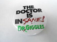 VINTAGE PROMO PINBACK BUTTON #83-141 - MOVIE - DR GIGGLES