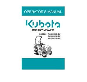 "Kubota ""RCK54-25B, RCK60-25B & RCK60-30B"" Operators Manual # K574571154 #"