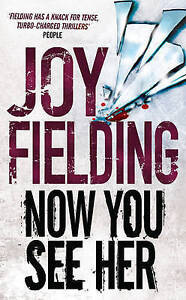 Now You See Her by Joy Fielding (Paperback)