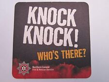 Beer Safety Coaster ~ NORTHERN IRELAND Fire & Rescue <> Knock Knock! Who's There