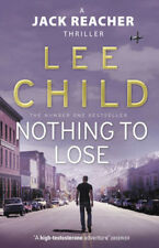 Nothing To Lose: (Jack Reacher 12) | Lee Child