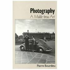 Photography : A Middle-Brow Art by Pierre Bourdieu (1996, Paperback)