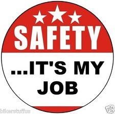 Safety It'S My Job Hard Hat Sticker