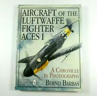 Aircraft of the Luftwaffe Fighter Aces Vol.I By Bernd Barbas Hardcover Book