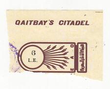 VINTAGE TICKET STUB Qaitbay's Citadel ALEXANDRIA Egypt EGYPTIAN Sultan QAITBAY