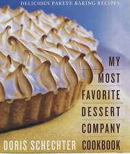 NEW My Most Favorite Dessert Company Cookbook: Delicious Pareve Baking Recipes