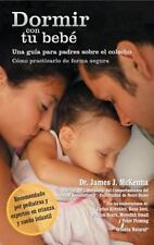 Dormir Con Tu Bebe (spanish Edition): By James J. McKenna