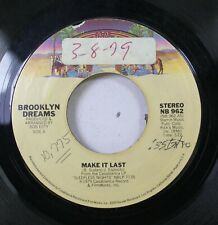 Soul 45 Brooklyn Dreams - Make It Last / Long Distance On Casablanca Record And