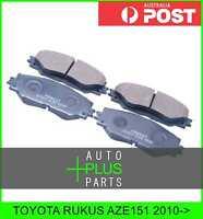 Fits TOYOTA RUKUS AZE151 Brake Pads Disc Brake (Front)