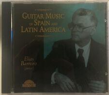 Guitar Music of Spain and Latin America - Elias Barreiro - Guitar