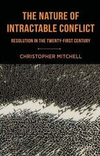 The Nature of Intractable Conflict: Resolution in the Twenty-First Century (Pape