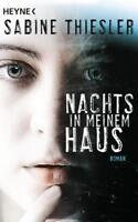 Sabine Thiesler: Nachts in meinem Haus (2018, Taschenbuch) - TOP/neuwertig !!!!