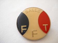 INSIGNE TENNIS SPORT FEDERATION FRANCAISE BALLE FFT